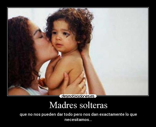 Frases Para Madres Solteras