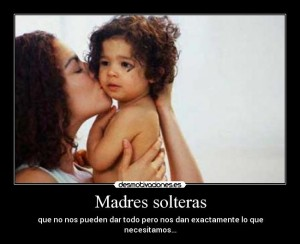 frases para madres solteras 2